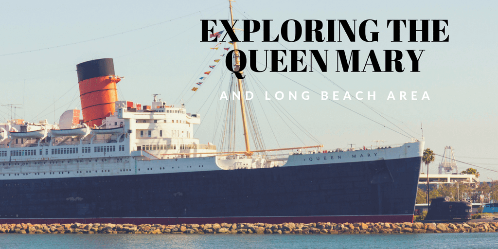 In September Of 2017 We Spent Two Nights On The Queen Mary Located Long Beach California I M Writing This Year S Later Because Had Such A Great
