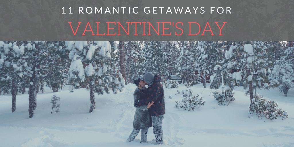 11 Romantic California Getaways For Valentines Day