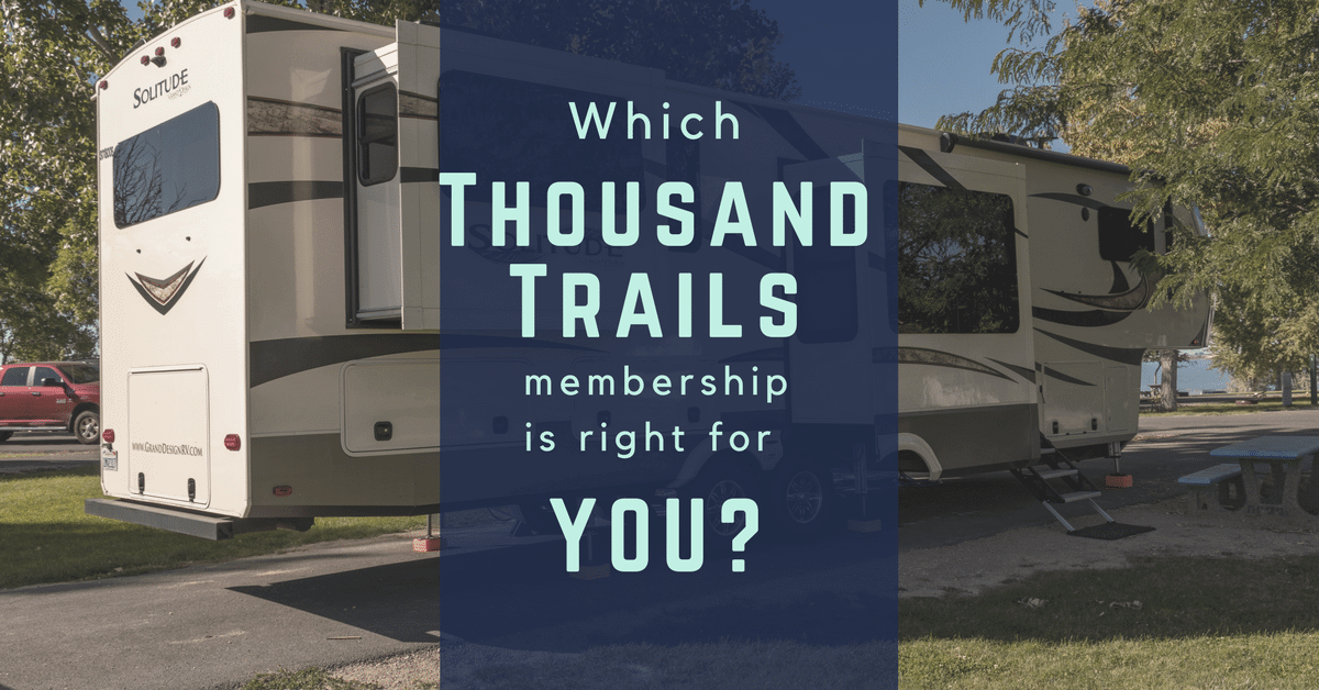 Which Thousand Trails Membership is Right for You? - Getaway Couple